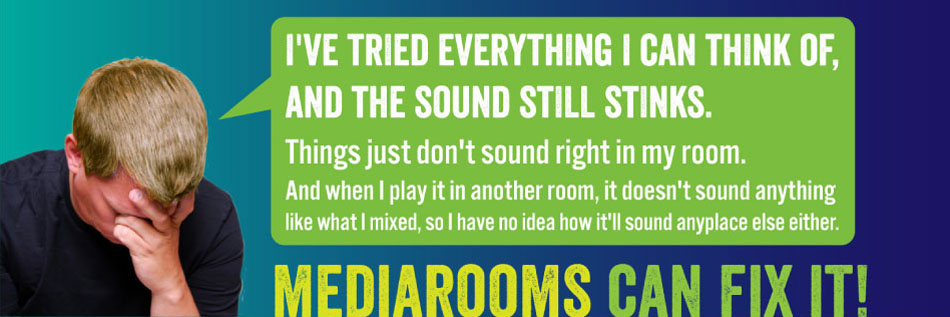 My sound room stinks!